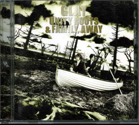 GLAY UNITY ROOTS & FAMILY,AWAY(DVD)(PCCU-00015)