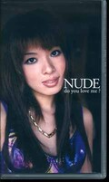 NUDE do you love me ? Third(NU003)
